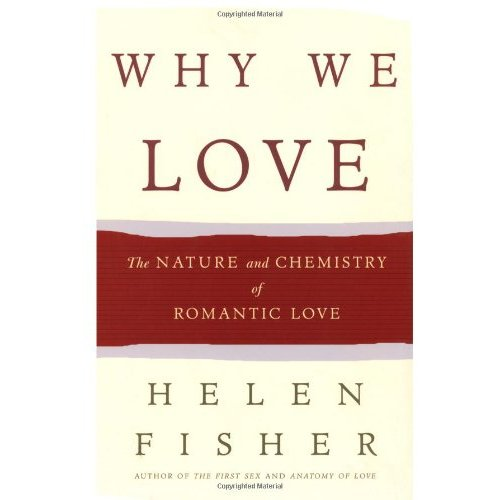 the nature of romantic love in Biological anthropologist helen fisher, phd, is a rutgers university professor and author of several books, including why we love: the nature and chemistry of romantic love in one of her best-known studies, fisher and her team put a group of smitten humans through a functional magnetic resonance imaging (fmri ).